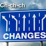 Ch-ch-ch-ch-changes…